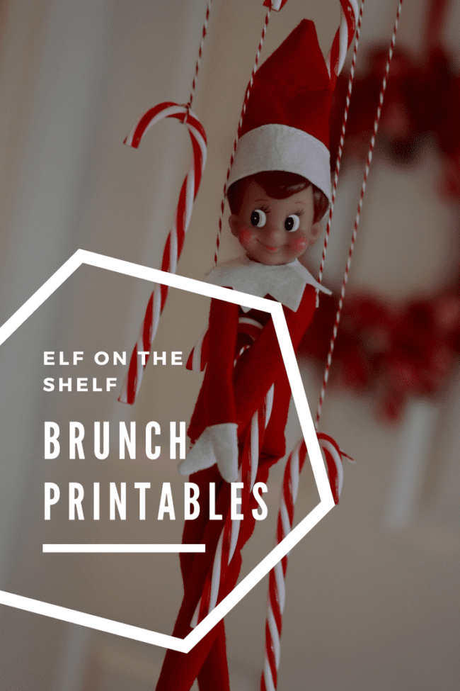 Elf on the Shelf Brunch Printables