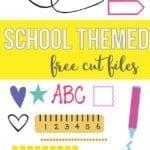 FREE school themed cut files