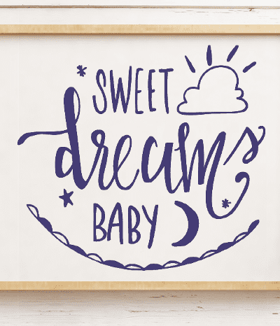Sweet Dreams Cut File – DXF and SVG for Silhouette and Cricut – FREE