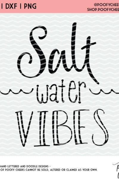 Salty Vibes Cut File – Summer Cut File for Silhouette Cameo and Cricut – SVG, DXF and PNG