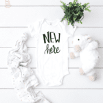 New Here onesie Cut File - Use with Cricut and Silhouette - DXF, PNG, SVG to make a New Here Onesie