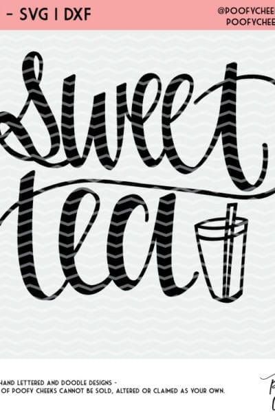 Sweet Tea Cut File for Silhouette and Cricut – SVG, DXF and PNG
