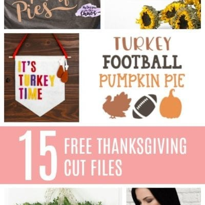 15 Free Thanksgiving Cut Files for Silhouette and Cricut