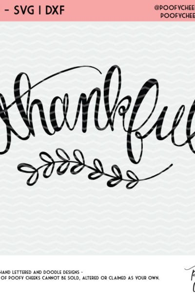 Thankful Cut File For Silhouette And Cricut Svg Png And Dxf For Cricut And Silhouette Cutting Machines