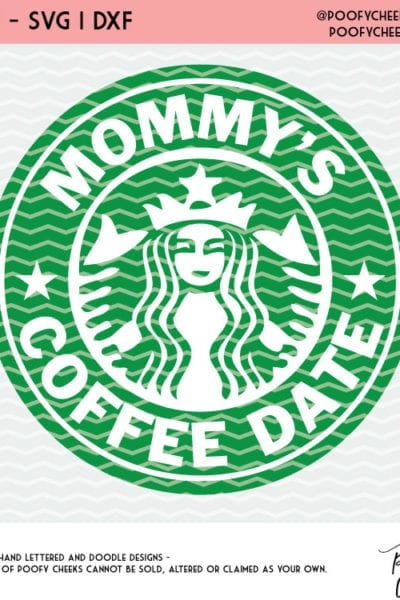 Mommy's Coffee Date Cut File – SVG, DXF and PNG File