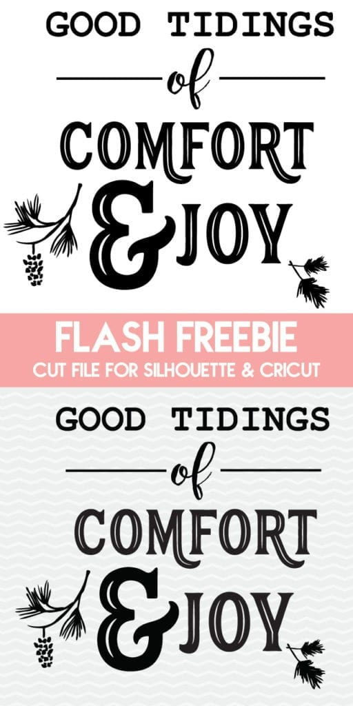 Good Tidings of Comfort and Joy Cut File for Silhouette and Cricut.