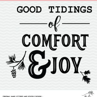 Comfort and Joy Christmas Cut File – SVG, DXF and PNG – Silhouette and Cricut Design
