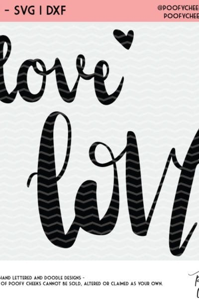 Valentine Cut File Freebie – Love Cut File – SVG, DXF, PNG