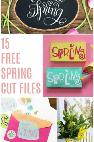 15 Free Spring Cut Files for Silhouette or Cricut