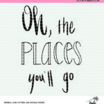 Dr. Suess quote cut file for use with Silhouette and Cricut. Free cut file.