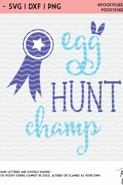 Easter Cut File – Egg Hunt Champ Flash Freebie for Silhouette and Cricut – DXF, SVG and PNG