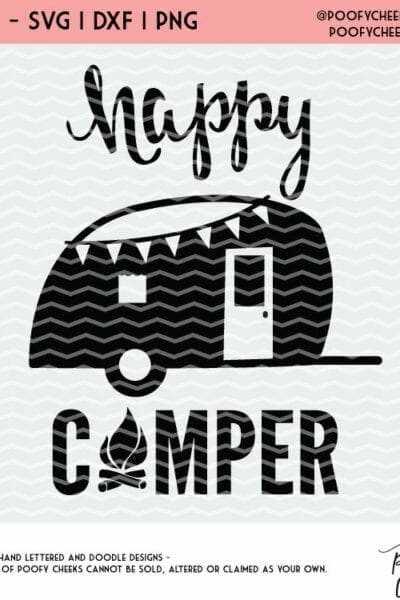 Happy Camper Cut File – Flash Freebie – Silhouette and Cricut SVG, DXF, PNG