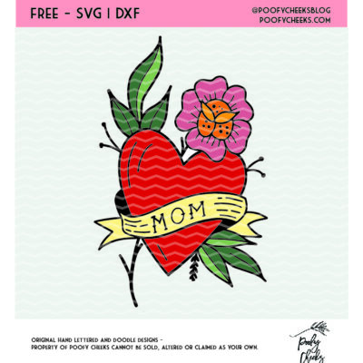 Mom tattoo heart cut file design. Free cut file for use with Cricut and Silhouette cutting machines. SVG, PNG and DXF