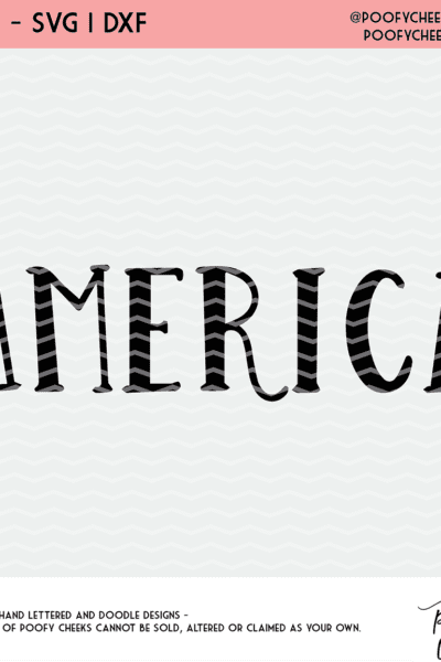 America Cut File – Hand Lettered – SVG, DXF and PNG