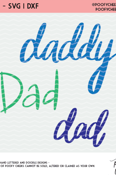 Dad, Daddy, Dad Cut Files for Father's Day – SVG,  DXF and PNG