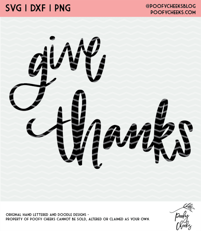 Give Thanks Cut File For Silhouette And Cricut Poofy Cheeks