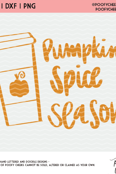 Pumpkin Spice SVG, DXF and PNG – Cut File