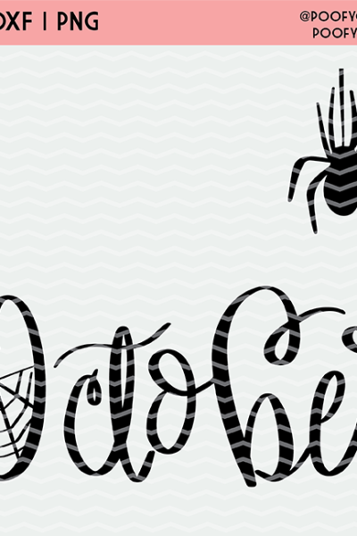 Hand Lettered October Cut File – For Cricut and Silhouette