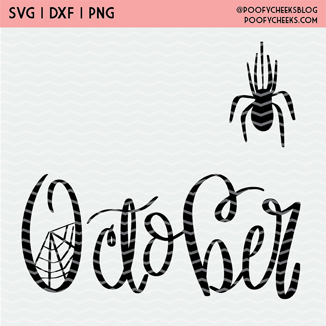 Hand Lettered October Cut File For Cricut And Silhouette Poofy Cheeks