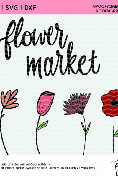 Flower Market Cut File for Silhouette and Cricut