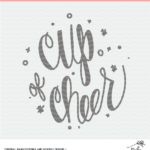 cup of cheer cut file