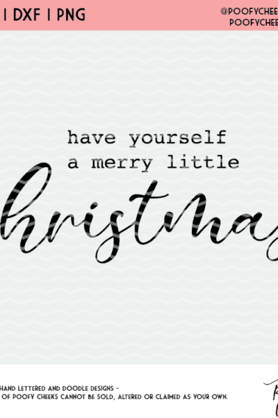 Merry Little Christmas Cut File – SVG, DXF and PNG