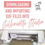 Downloading DXF Files into Silhouette Studio