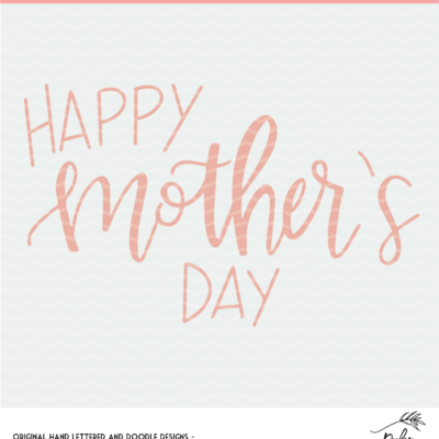 Happy Mother's Day Digital Design - SVG, DXF and PNG