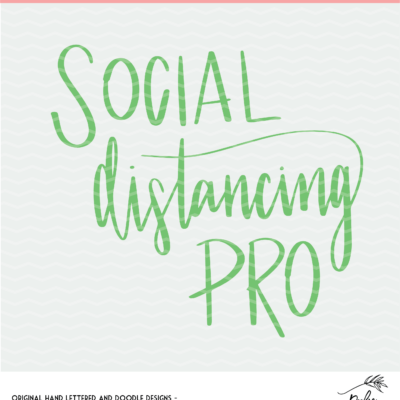 Social Distancing Pro Cut File - Digital Design