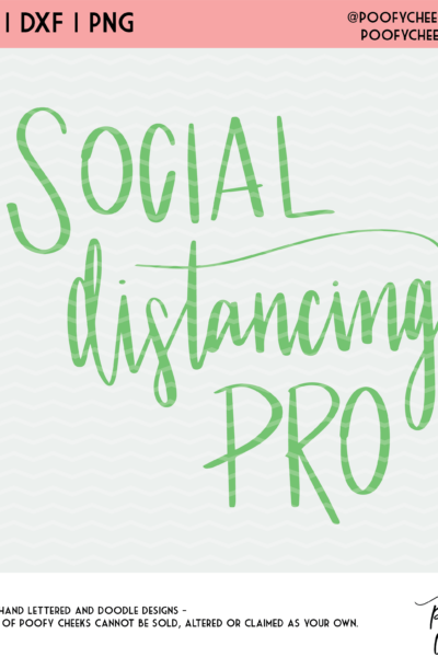 Social Distancing Pro Cut File – SVG, DXF and PNG