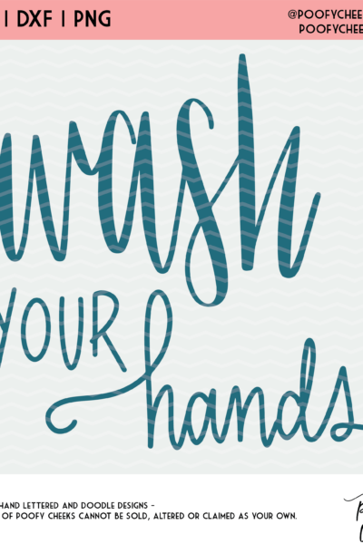 Wash Your Hands Free Cut File – SVG, DXF and PNG