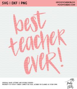Best Teacher Ever Cut Fie - Digital Design