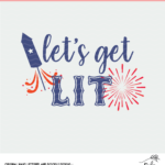 Let's Get Lit Digital Design - SVG, DXF and PNG