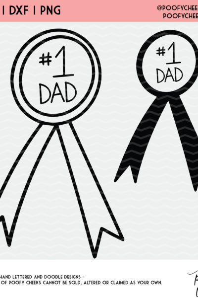 No. 1 Dad Award Cut File – SVG, DXF and PNG for Cutting Machines