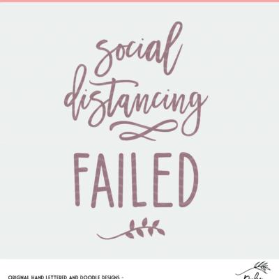 Social Distancing Failed Digital Design