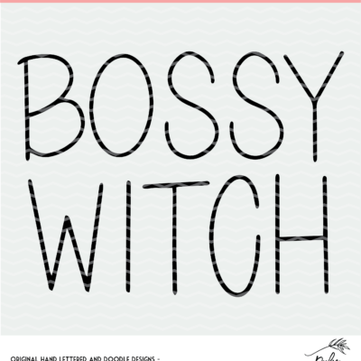 Bossy Witch Cut File Digital Design